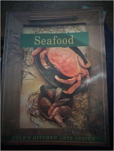 Seafood (Cole's Kitchen Arts)