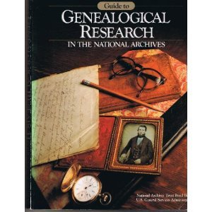 Guide to Genealogical Research in the National Archives
