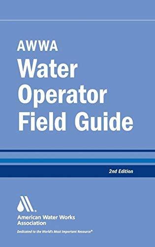 AWWA Water Operator Field Guide