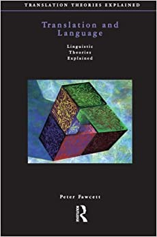 Translation and Language (Translation Theories Explored)