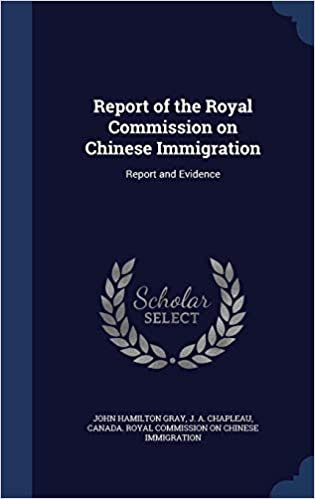 Buy Report of the Royal Commission on Chinese Immigration