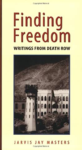 Finding Freedom: Writings from Death Row (The Death Pit)