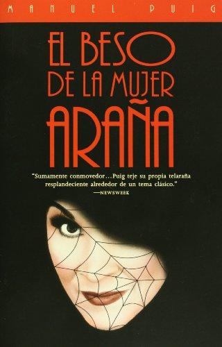 El Beso de la Mujer Arana (Spanish Edition)