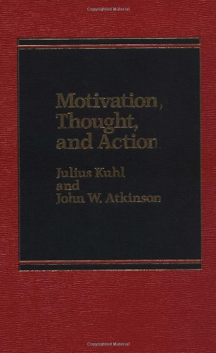 Motivation, Thought, and Action by Praeger