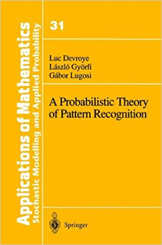 A Probabilistic Theory of Pattern Recognition (Stochastic ...