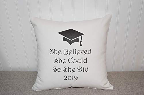 Graduation Pillow Personalized - Graduation gift, she believed she could, graduation gift for her, class of 2019, graduation party, throw pillow, daughter, inspirational