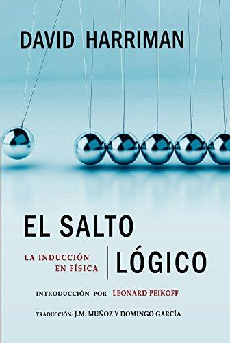 Descargar Libro El Salto Lógico: La Inducción En Física David Harriman