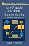 Basic Principles of Structural Equation Modeling. An Introduction to LISREL and EQS