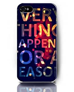 Phone Case for iPhone 4 4S, UKASE Special Designed Case for Special You - Every Thing Happened For A Reason
