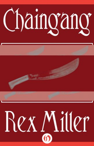 Chaingang by [Miller, Rex]
