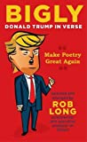 Book cover from Bigly: Donald Trump in Verseby Ken Stern