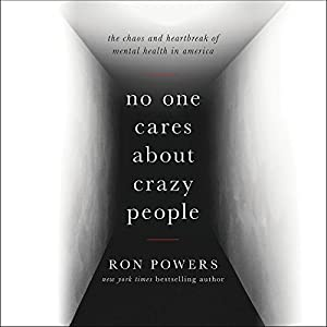 No One Cares About Crazy People Audiobook