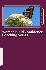 Women Build Confidence Coaching Series: Five Weeks of Life Transformation (WBC) (Volume 1) Paperback
