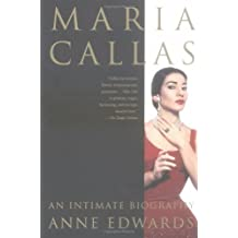 Maria Callas: An Intimate Biography by Anne Edwards (1-Feb-2003) Paperback