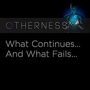 What Continues…And What Fails…