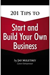 201 Tips to Start and Build Your Own Business Paperback