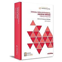 Manual para entender el Juicio de Amparo: Teórico-Práctico (5ta Edición)