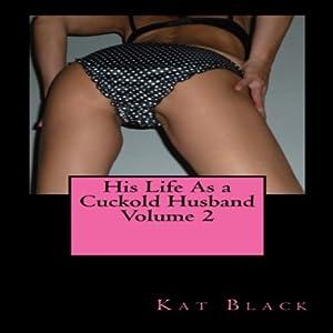 His Life as a Cuckold Husband Audiobook