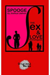 Spooge: The Sex & Love Monologues Kindle Edition