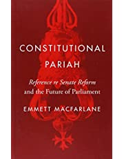 Constitutional Pariah: Reference re Senate Reform and the Future of Parliament