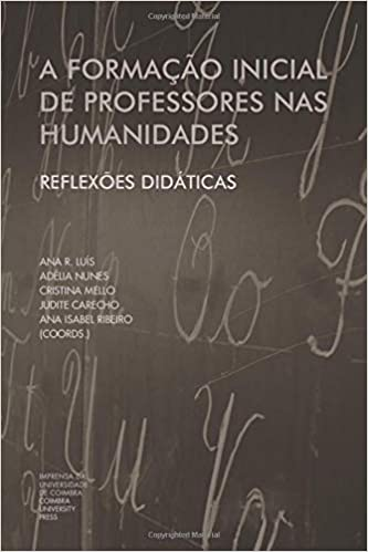 A Formação Inicial de Professores nas Humanidades: Reflexões Didáticas