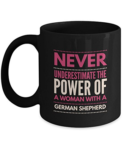 Never Underestimate The Power of a Woman with a German Shepherd Mug - Black Coffee Cup - Dog Lover Gifts and Accessories