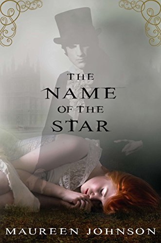 The Name of the Star (The Shades of London)
