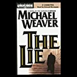 The Lie | Michael Weaver