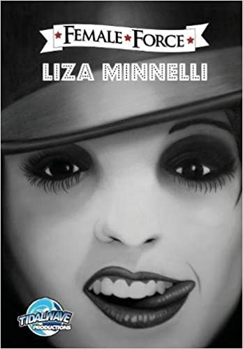 Female Force: Liza Minnelli: Michael Frizell, Rafael ...