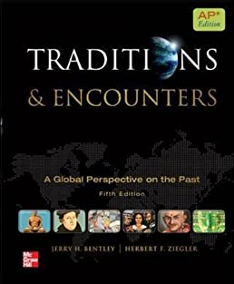 traditions and encounters ap edition jerry h bentley herbert f rh amazon com Traditions and Encounters AP PDF Traditions and Encounters Volume 1