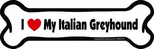 Imagine This Bone Car Magnet, I Love My Italian Greyhound, 2-Inch by 7-Inch (Greyhound Dog Magnet)