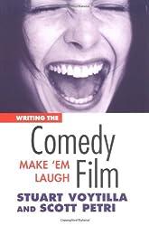 Writing the Comedy Film: Make 'Em Laugh