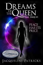 Dreams of the Queen: The Sci-Fi Brajj Trilogy Book 1 (The Brajj)