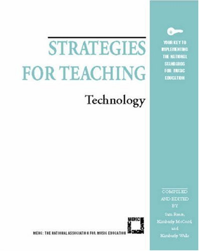 Strategies for Teaching: Technology (Strategies for Teaching Series)