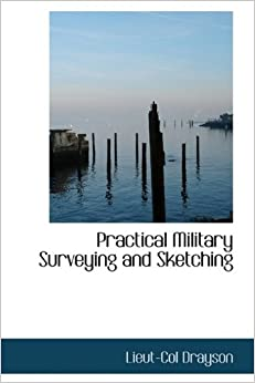 Book Practical Military Surveying and Sketching