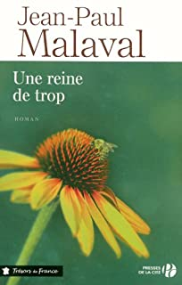 Une reine de trop, Malaval, Jean-Paul