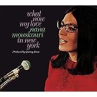 What Now My Love: Nana Mouskouri In New York / Nana Mouskouri (InFrench)