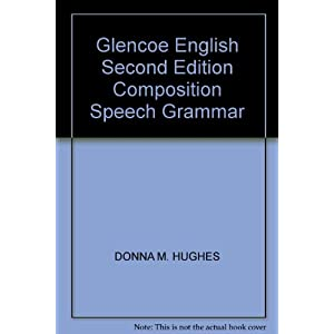 Glencoe English Second Edition Composition Speech Grammar
