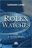 Rolex Watches (with more color images): Rolex