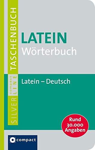 compact-wrterbuch-latein-lateinisch-deutsch-mit-rund-30-000-angaben
