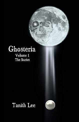 book cover of Ghosteria Volume 1