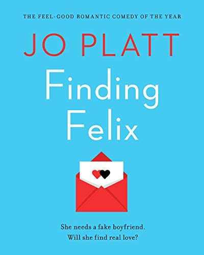 Finding Felix: The feel-good romantic comedy of the year! (Best Comedies Of The Year)