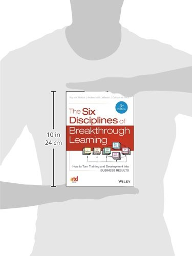 The Six Disciplines of Breakthrough Learning: How to Turn Training and Development into Business Res - http://medicalbooks.filipinodoctors.org