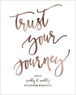 Amazon.com: Trust Your Journey 2019 Weekly & Monthly ...