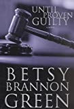 img - for Until Proven Guilty: A Novel book / textbook / text book