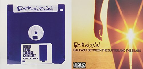 Search : Better Living Through Chemistry/Halfway Between The Gutter by Fatboy Slim