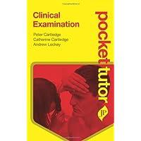 Pocket Tutor Clnical Examination