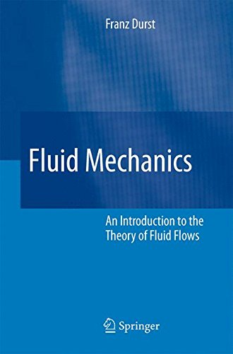 Fluid Mechanics: An Introduction to the Theory of Fluid Flows