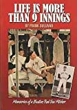 Life Is More Than 9 Innings, Frank Sullivan, 0915013541