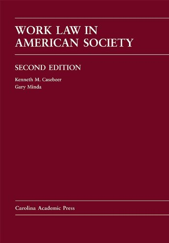 Work Law in American Society